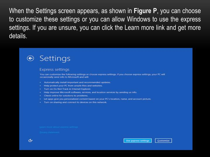 When the Settings screen appears, as shown in