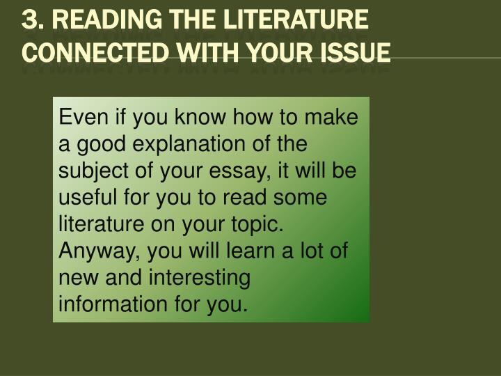 3. Reading The Literature Connected With Your Issue