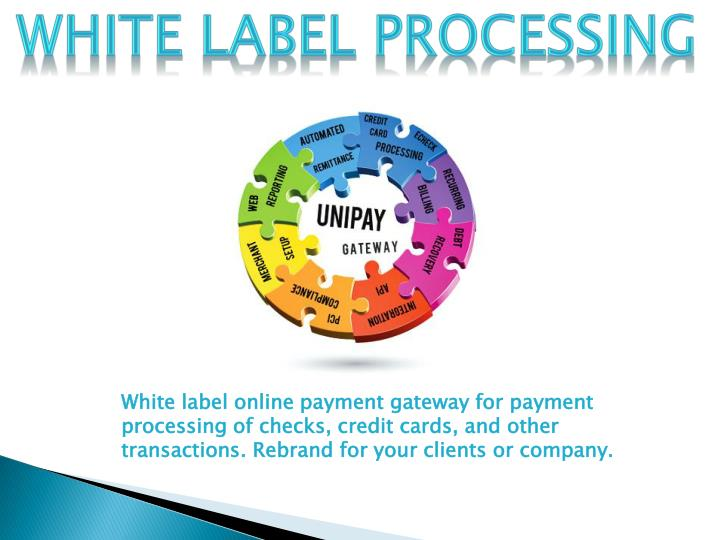 White Label Processing