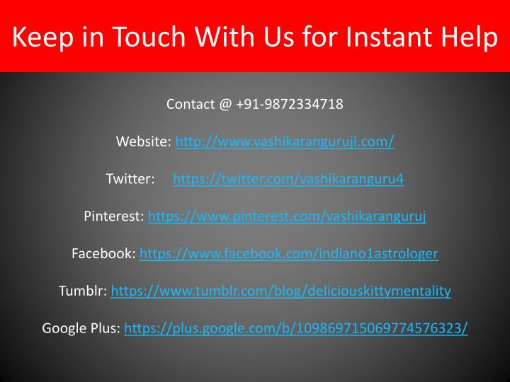 Keep in Touch With Us for Instant Help