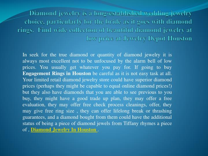 Diamond jewelry is a long-established wedding jewelry choice, particularly for the bride as it goes ...