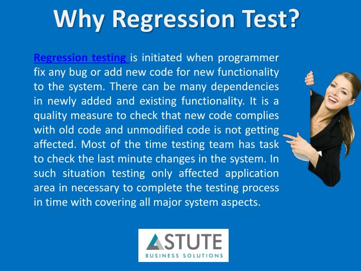 Why Regression Test?