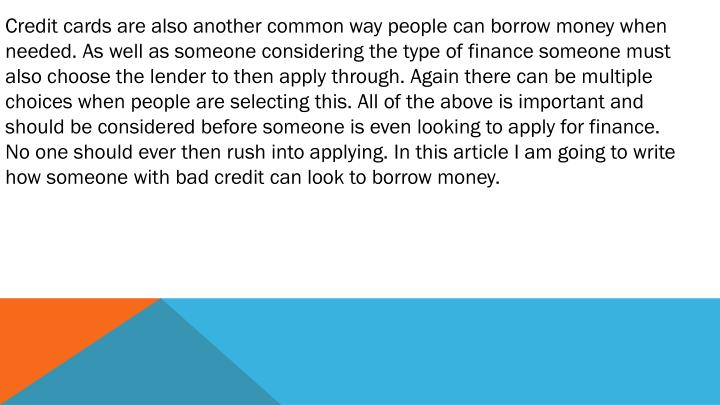 PPT - Borrowing Money With Bad Credit PowerPoint Presentation - ID:7269825