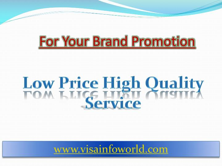 For your brand promotion