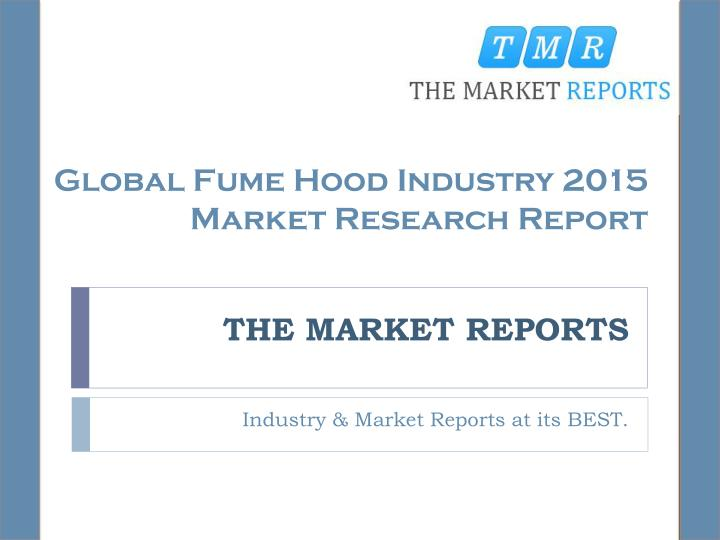 Global Fume Hood Industry 2015 Market Research Report