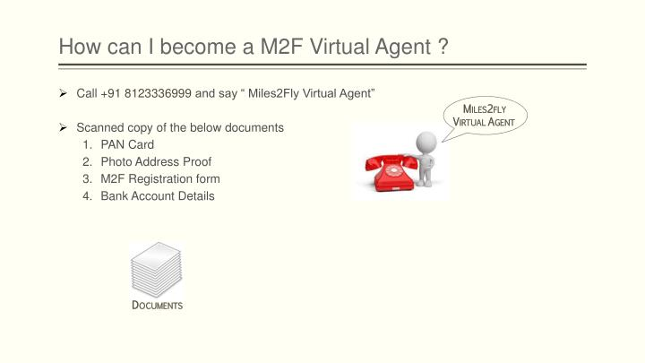 How can I become a M2F Virtual Agent ?