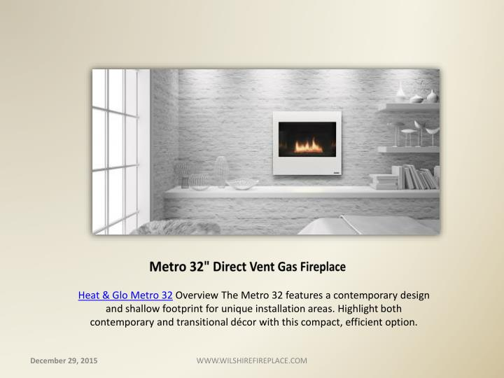 "Metro 32"" Direct Vent Gas Fireplace"