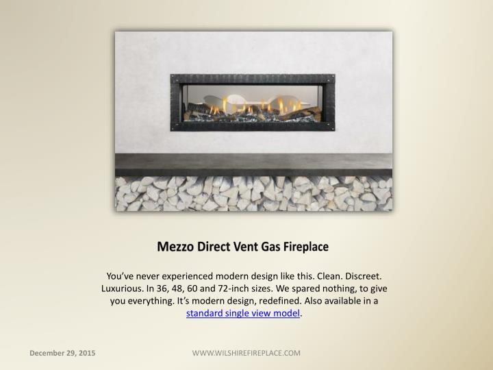 Mezzo Direct Vent Gas Fireplace
