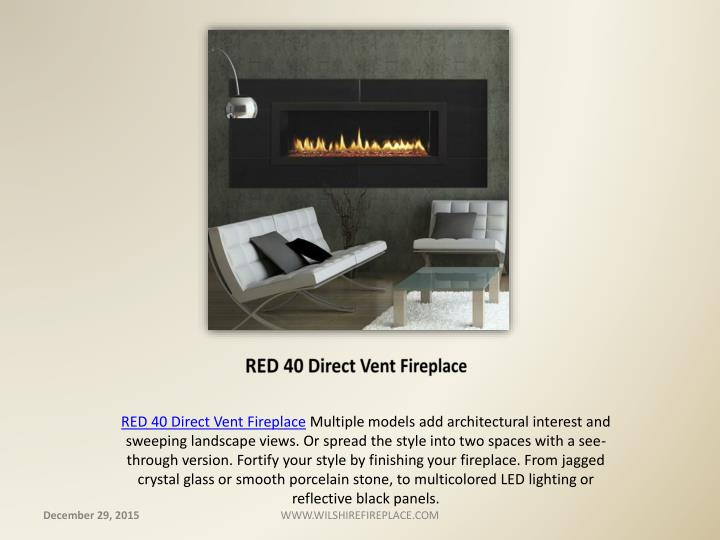 RED 40 Direct Vent Fireplace