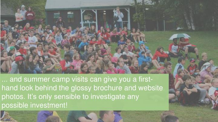 ... and summer camp visits can give you a first-
