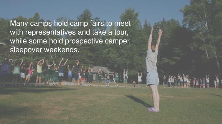 Many camps hold camp fairs to meet