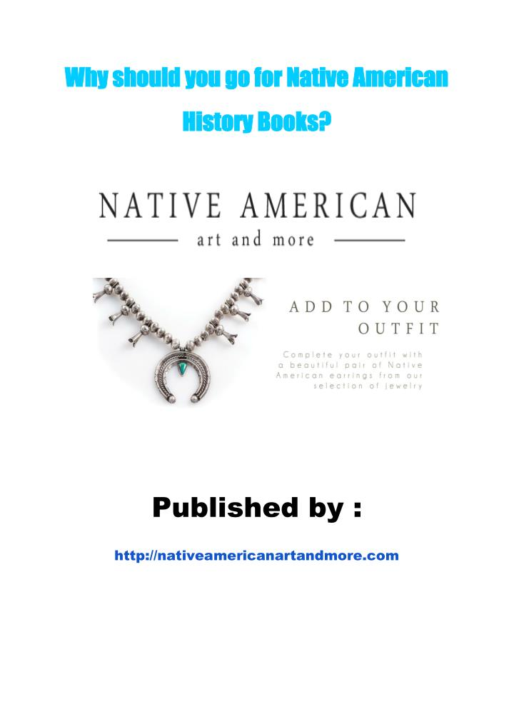 Why should you go for Native American