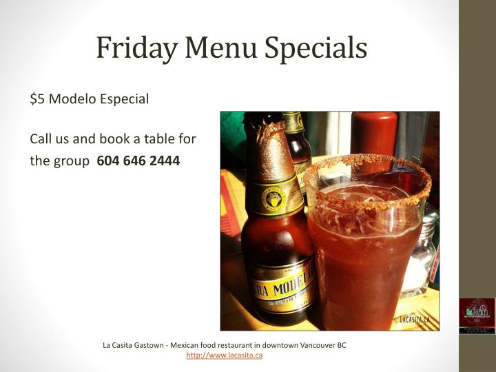 Friday Menu Specials