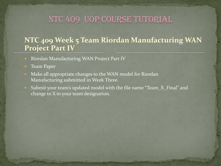 NTC 409  UOP Course Tutorial