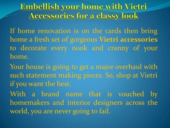 Embellish your home with