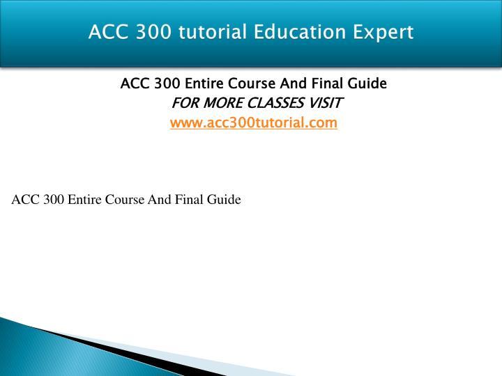 Acc 300 Problem Set P1 3a & P3 5a
