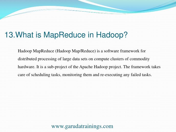 13.What is MapReduce in Hadoop?