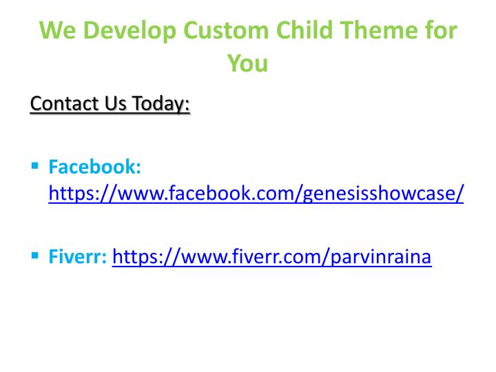 We Develop Custom Child Theme for You