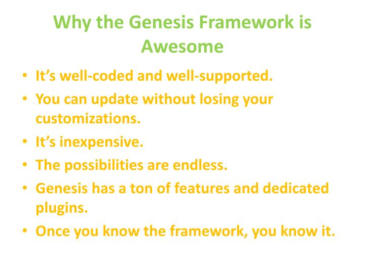 Why the genesis framework is awesome