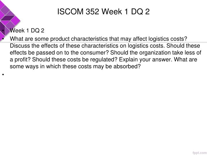 ISCOM 352 Week 1 DQ 2
