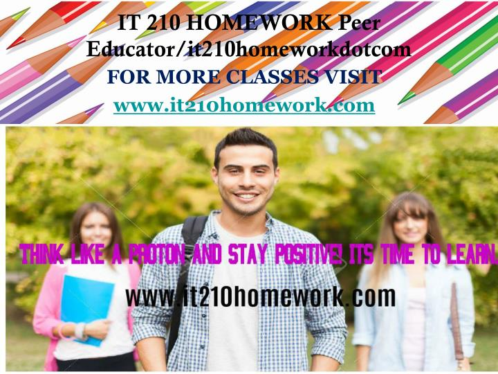 For more classes visit www it210homework com
