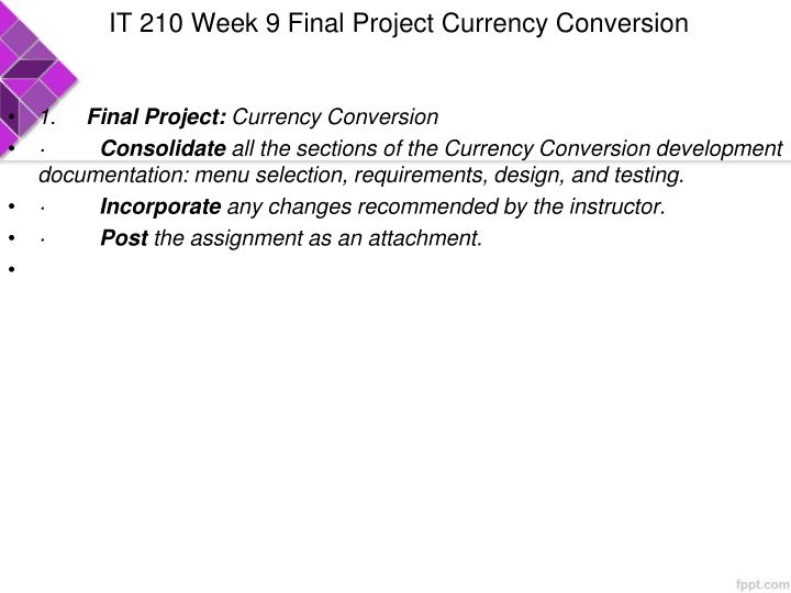 IT 210 Week 9 Final Project Currency Conversion