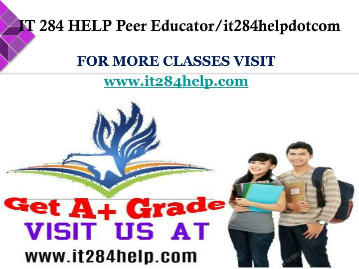 IT 284 HELP Peer Educator/it284helpdotcom