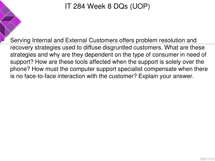 IT 284 Week 8 DQs (UOP)