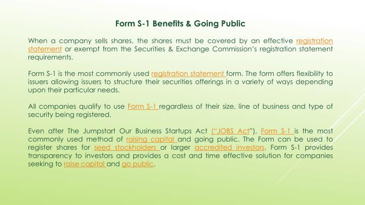 Form S-1 Benefits & Going Public
