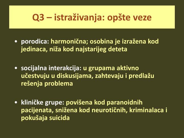 Q3 – istraživanja: opšte veze