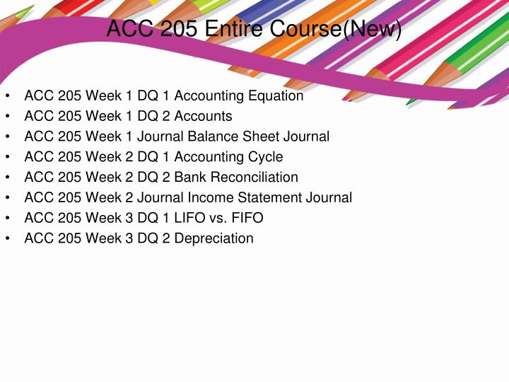 ACC 205 Entire Course(New)