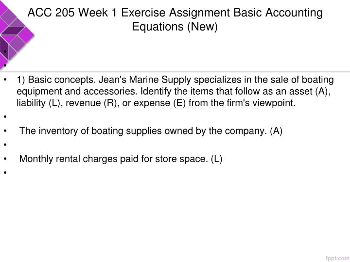 ACC 205 Week 1 Exercise Assignment Basic Accounting Equations (New)