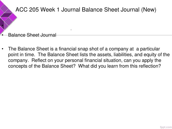 ACC 205 Week 1 Journal Balance Sheet Journal (New)