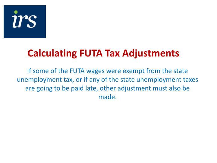 Calculating FUTA Tax Adjustments