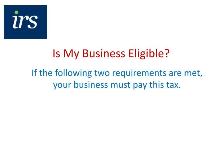 Is My Business Eligible?