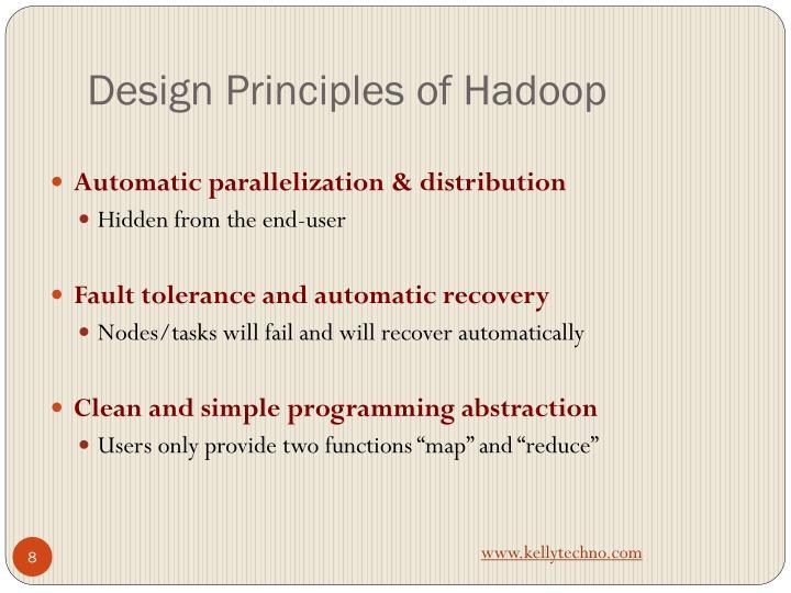 Design Principles of Hadoop