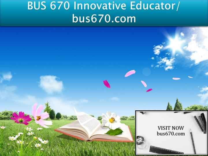 Bus 670 innovative educator bus670 com