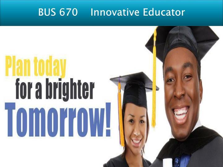 BUS 670