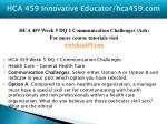 hca 459 innovative educator hca459 com13