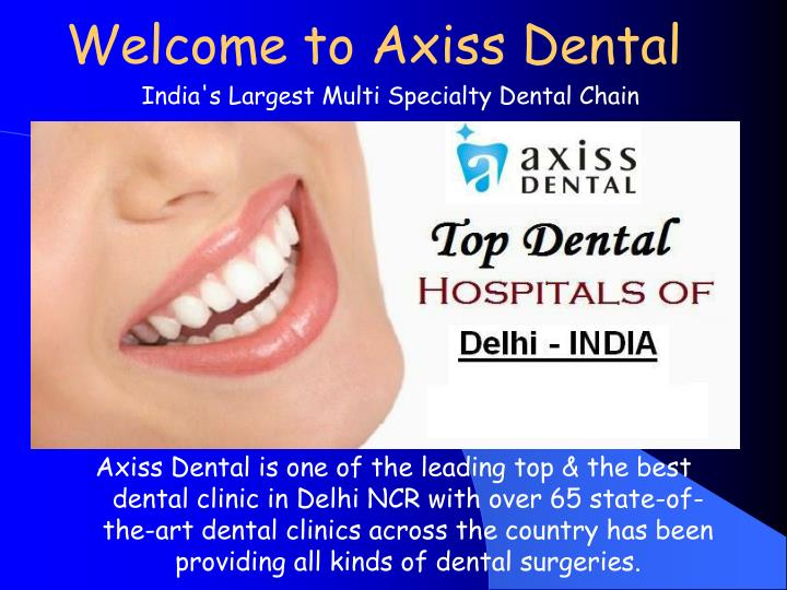 Welcome to axiss dental