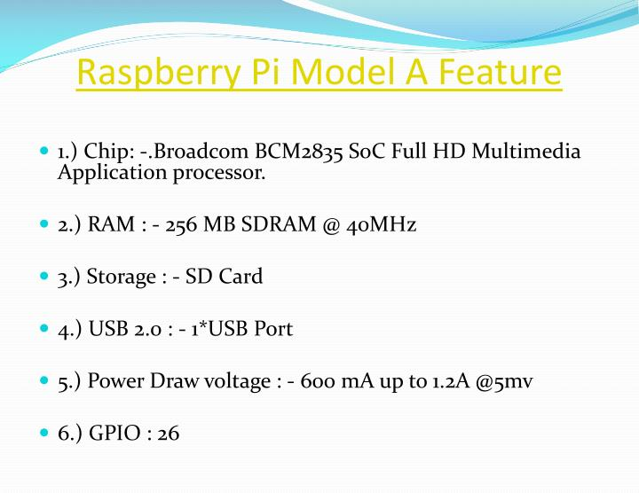 Raspberry pi model a feature