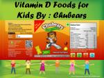 vitamin d foods for kids by chubears