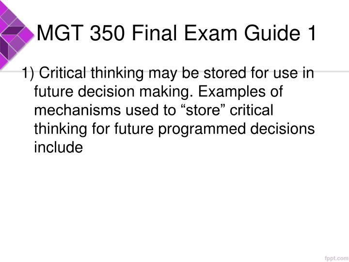 MGT 350 Final Exam Guide 1