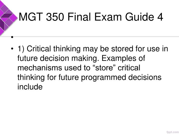 MGT 350 Final Exam Guide 4