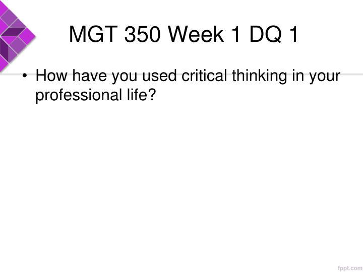 MGT 350 Week 1 DQ 1