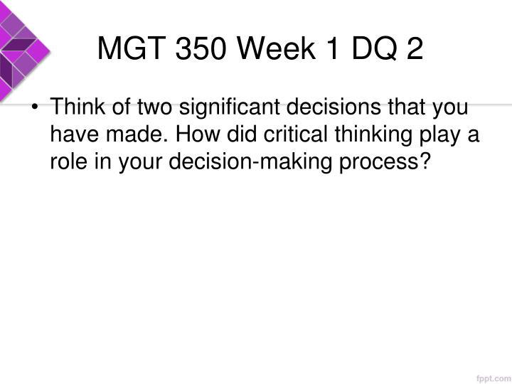 MGT 350 Week 1 DQ 2