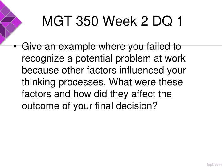 MGT 350 Week 2 DQ 1
