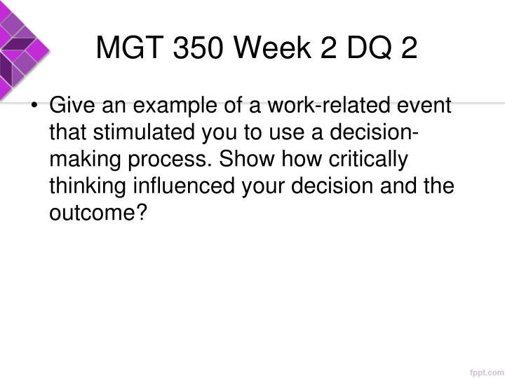 MGT 350 Week 2 DQ 2