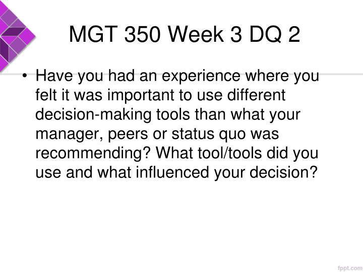 MGT 350 Week 3 DQ 2