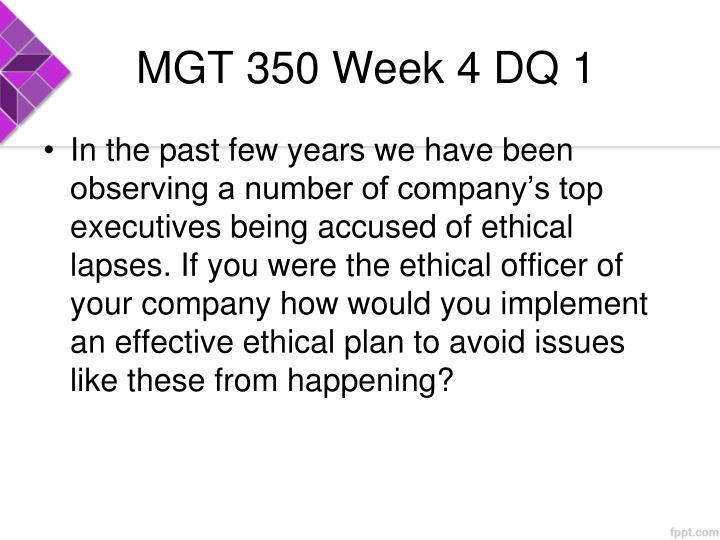 MGT 350 Week 4 DQ 1